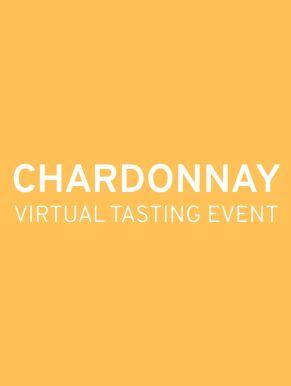 Chardonnay Virtual Tasting Event Ticket - June 16th